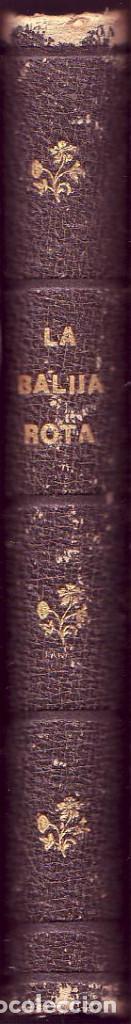 Libros antiguos: La Balija Rota. Colección de Cartas sobre Política, Historia y Literatura. Eduardo GÓMEZ SIGURA,1885 - Foto 4 - 112692311