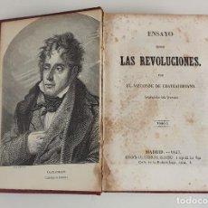 Libros antiguos: ENSAYO SOBRE LAS REVOLUCIONES. CHATEAUBRIAND. MADRID. 1847.. Lote 112992359