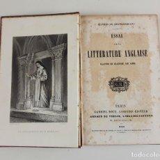 Libros antiguos: ESSAI SUR LA LITTÉRATURE ANGLAISE. CHATEAUBRIAND. 1858.. Lote 113054875