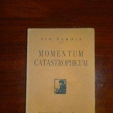 Alte Bücher - BAROJA, Pío. Momentum catastrophicum - 113240491