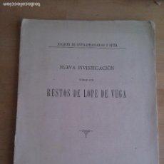 Libros antiguos: NUEVA INVESTIGACION SOBRE LOS RESTOS DE LOPE DE VEGA. JOAQUIN DE ENTRAMBASAGUAS Y PEÑA. Lote 113355227