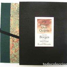 Libros antiguos: JORGE LUIS BORGES. MI AMIGO DON QUIJOTE. PRIMERA EDICIÓN DE LA CONFERENCIA. Lote 113775651