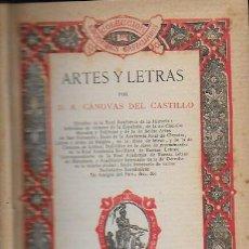 Libros antiguos: ARTES Y LETRAS / A. CÁNOVAS DEL CASTILLO. MADRID, 1887. 17X11CM. 471 P.. Lote 114070683