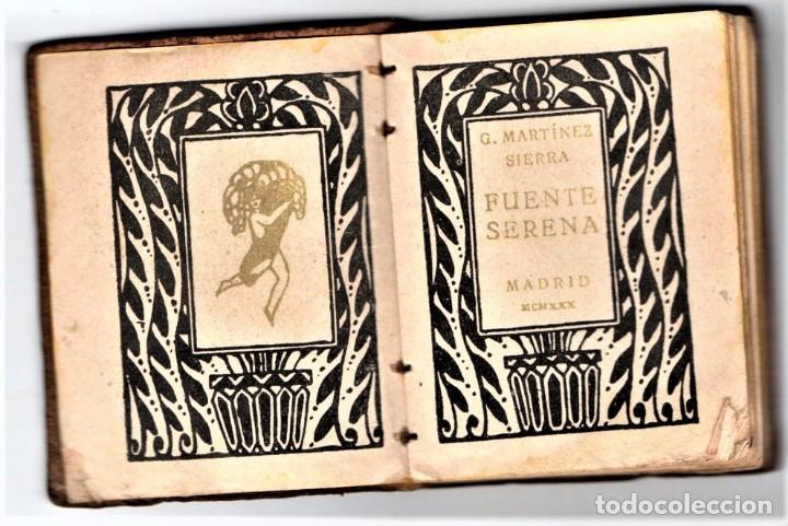 LIBRO EN MINIATURA,FUENTE SERENA, AÑO 1930, EN PIEL,LITERATURA ESPAÑOLA DE PRE GUERRA CIVIL,MADRID (Libros antiguos (hasta 1936), raros y curiosos - Literatura - Ensayo)