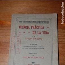 Libros antiguos: CIENCIA PRÁCTICA DE LA VIDA. TRES CARTAS ABIERTAS A UN FUTURO EPLORADOR. ATTILIO BRUSCHETTI. 1920. Lote 114696459