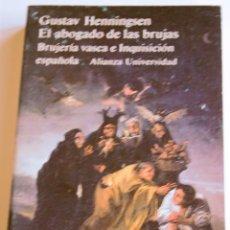 Libros antiguos: EL ABOGADO DE LAS BRUJAS.BRUJERÍA VASCA E INQUISICIÓN - GUSTAV HENNINGSEN. Lote 115530731