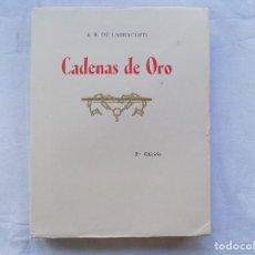 Libros antiguos: LIBRERIA GHOTICA. ED. DE BIBLIOFILO EN PAPEL HILO. LARRAGOITI. CADENAS DE ORO.1957.FOLIO.. Lote 116769463