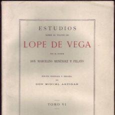 Libros antiguos: ESTUDIOS SOBRE EL TEATRO DE LOPE DE VEGA. MARCELINO MENENDEZ PELAYO. MADRID, VICTORIANO SUÁREZ, 1919. Lote 118370147