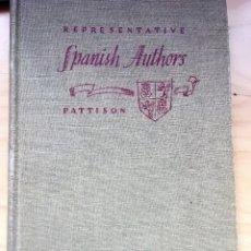 Libros antiguos: REPRESENTATIVE SPANISH AUTHORS PATTISON EDIT.OXFORD VOLUME TWO ED.1951. Lote 118694983