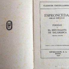 Libros antiguos: LIBRO CLÁSICOS CASTELLANOS OBRAS POÉTICAS ESPRONCEDA 1942 ED. DE LUJO ESPASA-CALPE. Lote 118695835