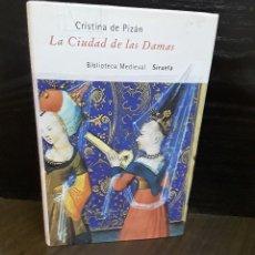 Libros antiguos: LA CIUDAD DE LAS DAMAS CRISTINA DE PIZÁN EDITORIAL SIRUELA . Lote 119291675