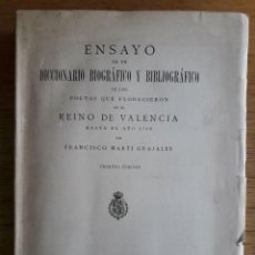 Libros antiguos: ENSAYO DICCIONARIO BIOGRÁFICO Y BIBLIOGRÁFICO DE LOS POETAS QUE FLORECIERON EN EL REINO DE VALENCIA. Lote 119951371