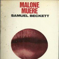 Libros antiguos: MALONE MUERE, SAMUEL BECKETT, EDITORIAL LUMEN. Lote 221505656