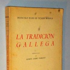 Libros antiguos: LA TRADICIÓN GALLEGA.. Lote 121523743