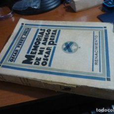 Libros antiguos: MEMORIAS DE MI AMIGO OSCAR PEREA, OSCAR PEREZ SOLIS, RENACIMIENTO. Lote 121769031