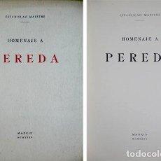 Libros antiguos: MAESTRE, ESTANISLAO. HOMENAJE A PEREDA. MADRID, ESTANISLAO MAESTRE, 1935.. Lote 121900107