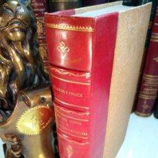 Libros antiguos: HISTORIA DE LA LENGUA Y LITERATURA CASTELLANA - ÉPOCA DE FELIPE II - D. JULIO CEJADOR Y FRAUCA -1915. Lote 122212147