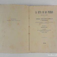 Libros antiguos: LA RUTA DE LOS PUEBLOS. ENSAYOS. ENRIQUE HERNÁNDEZ-CARRILLO Y FERNÁNDEZ. 1918.. Lote 122746455