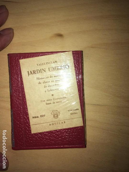 Libros antiguos: Jardín umbrío. Crisolin Nº 29. VALLE INCLAN, DON RAMÓN DEL. Aguilar. Madrid. 1969. 8x6. 400 págs - Foto 3 - 122923847