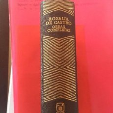 Libros antiguos: OBRAS COMPLETAS DE ROSALÍA DE CASTRO' - EDITORIAL AGUILAR - MADRID 1972 (COLECCION JOYA). Lote 123268043