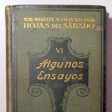 Libros antiguos: OLIVER, MIGUEL S. - MIQUEL DELS SANTS OLIVER - HOJAS DEL SÁBADO VI. ALGUNOS ENSAYOS - BARCELONA 1920. Lote 123306682