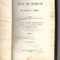 Libros antiguos: HERMOSILLA, ARTE DE HABLAR EN PROSA Y VERSO- PRIMERA EDICIÓN 1826. SÓLO TOMO 1º. Lote 123397499