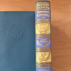 Libros antiguos: RUDYARD KIPLING OBRAS ESCOGIDAS - 2ª ED - TOMO II -1963- AGUILAR BIBLIOTECA PREMIOS NOBEL. Lote 124246607