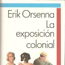 Libros antiguos: LA EXPOSICIÓN COLONIAL.. Lote 124447663