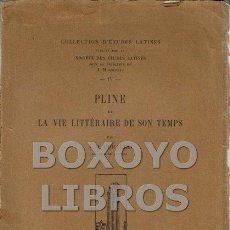 Libros antiguos: GUILLEMIN, A. M. PLINE ET LA VIE LITTÉRAIRE DE SON TEMPS. Lote 124478170