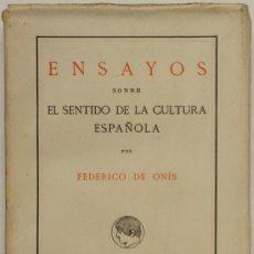 Libros antiguos: ENSAYOS SOBRE EL SENTIDO DE LA CULTURA ESPAÑOLA. - ONÍS, FEDERICO. MADRID, 1932.. Lote 123224788