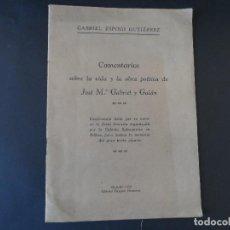 Libros antiguos: COMENTARIOS SOBRE LA VIDA Y LA OBRA POÉTICA DE JOSÉ M. GABRIEL Y GALÁN. CONFERENCIA LEÍDA.POR SU AUT. Lote 126280663