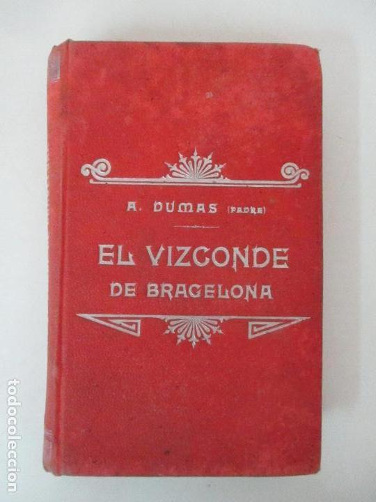 Libros antiguos: El Vizconde de Bracelona - A. Dumas - 6 Tomos - Completa - Foto 24 - 127436911