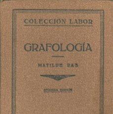 Libros antiguos: GRAFOLOGUIA, MATILDE RAS. ED. LABOR 1933. Lote 127501119