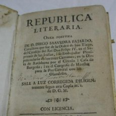 Libros antiguos: 1730. REPÚBLICA LITERARIA. OBRA PÓSTUMA DE DON DIEGO SAAVEDRA FAJARDO. Lote 125434323
