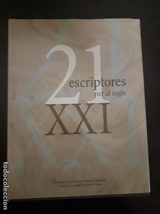 21 ESCRIPTORES PER AL SEGLE XXI (Libros antiguos (hasta 1936), raros y curiosos - Literatura - Ensayo)