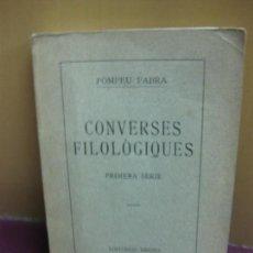 Libros antiguos: POMPEU FABRA. CONVERSAS FILOLÒGIQUES. PRIMERA SÈRIE. EDITORIAL REGINA BARCELONA. 1920.. Lote 128441911