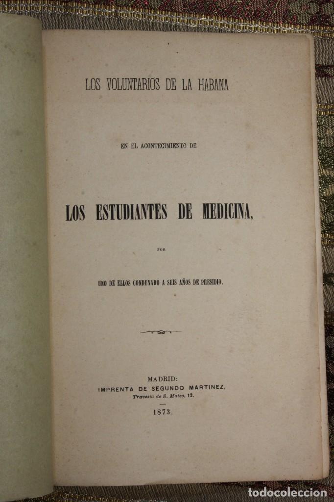 Libros antiguos: Voluntarios de la Habana • Estudiantes Medicina 1871 Fermín Valdés • José Martí - Foto 3 - 128461055