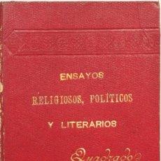 Libros antiguos: ENSAYOS RELIGIOSOS, POLÍTICOS Y LITERARIOS. TOMO II.- QUADRADO, JOSÉ MARÍA. PALMA DE MALLORCA, 1894.. Lote 123234003