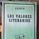 Libros antiguos: LOS VALORES LITERARIOS. AZORÍN. . Lote 129424583
