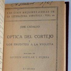 Libros antiguos: ÓPTICA DEL CORTEJO Y LOS ERUDITOS A LA VIOLETA – JOSÉ CADALSO - 3ª EDICIÓN. Lote 130054655