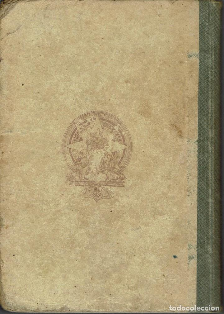 Libros antiguos: HISTORIA GENERAL DE LA LITERATURA, POR JOSÉ ROGERIO SÁNCHEZ. AÑO 1912. (6.5) - Foto 2 - 131573666