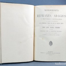 Livros antigos: MONOGRAFÍA REFRANES ADAGIOS PROVERBIOS CASTELLANOS JM SBARBI HUÉRFANOS 1891 EX LIBRIS FAMILIA WEYLER. Lote 131790954