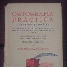 Libros antiguos: ORTOGRAFÍA PRÁCTICA 1935. Lote 132798630