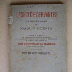 Libros antiguos: LEXICO DE CERVANTES. JOSE MANUEL BENEDICTO. 1905. Lote 132919430