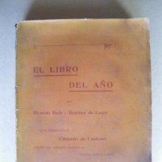 Libros antiguos: EL LIBRO DEL AÑO. RICARDO RUIZ Y BENITEZ DE LUGO. 1899. Lote 133040482