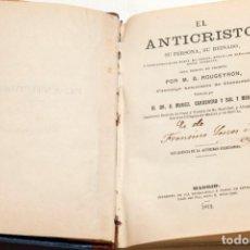 Libros antiguos: EL ANTICRISTO - M. G. ROUGEYRON - 1ª ED, MADRID 1872. Lote 133189130