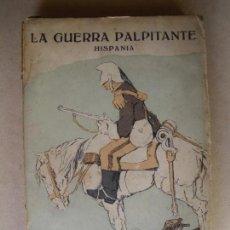 Libros antiguos: LA GUERRA PALPITANTE. ALBERTO DE FLOS. 1915. Lote 133243946
