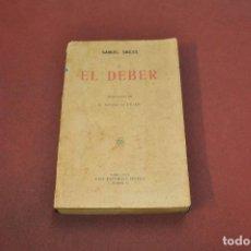 Libros antiguos: EL DEBER - SAMUEL SMILES - CASA EDITORIAL SOPENA - AAPM. Lote 133998834