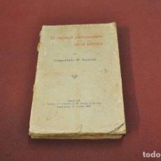 Libros antiguos: EL RÉGIMEN PARLAMENTARIO EN LA PRÁCTICA - GUMERSINDO DE AZCÁRATE - AÑO 1931 - AAPM. Lote 133999046