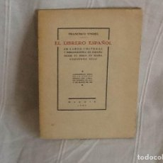 Libros antiguos: FRANCISCO VINDEL EL LIBRERO ESPAÑOL. Lote 134078506